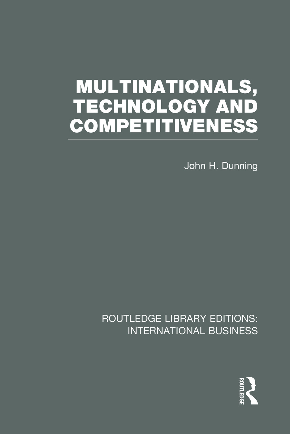 Multinationals, Technology & Competitiveness (RLE International Business) book cover