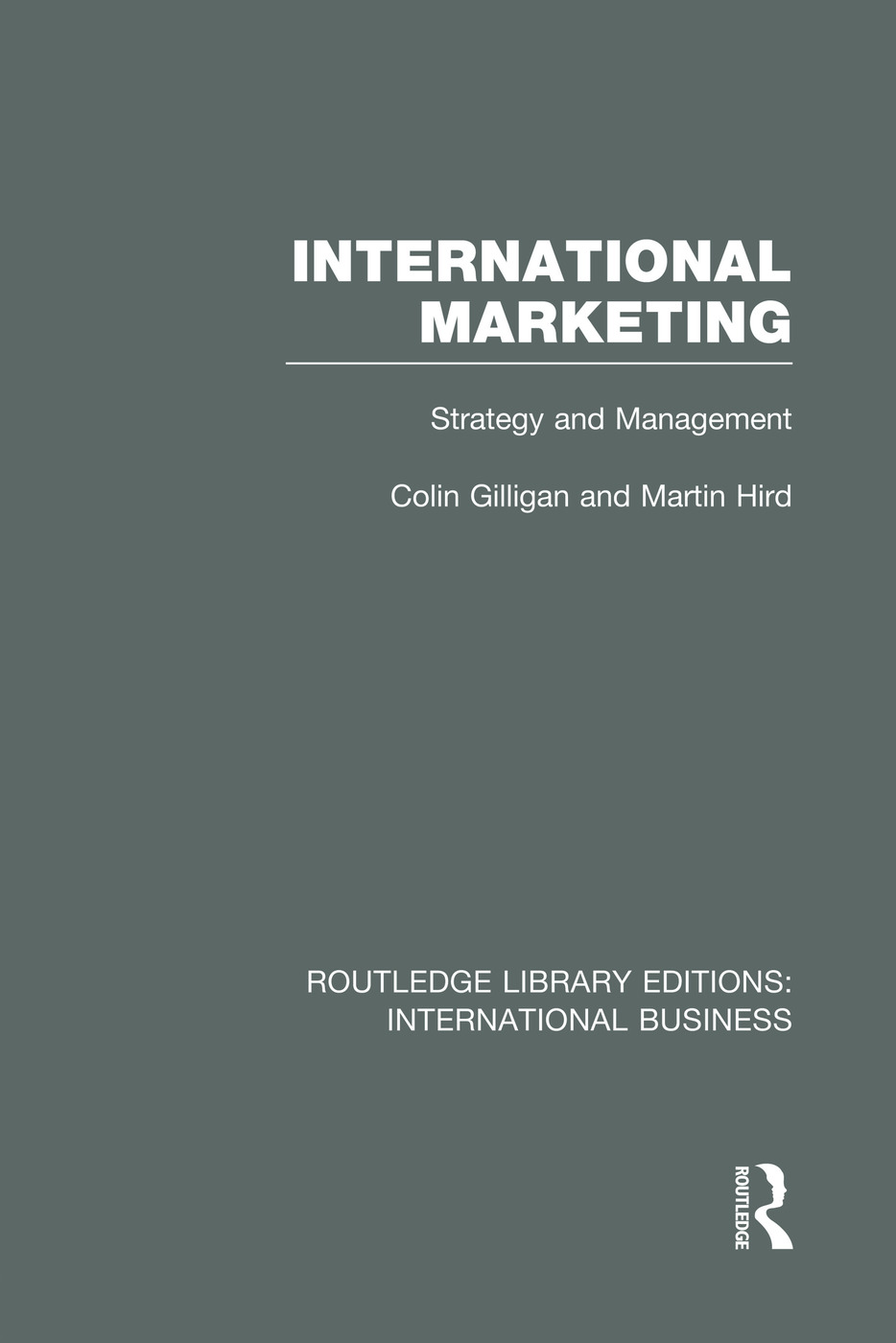International Marketing (RLE International Business): Strategy and Management book cover