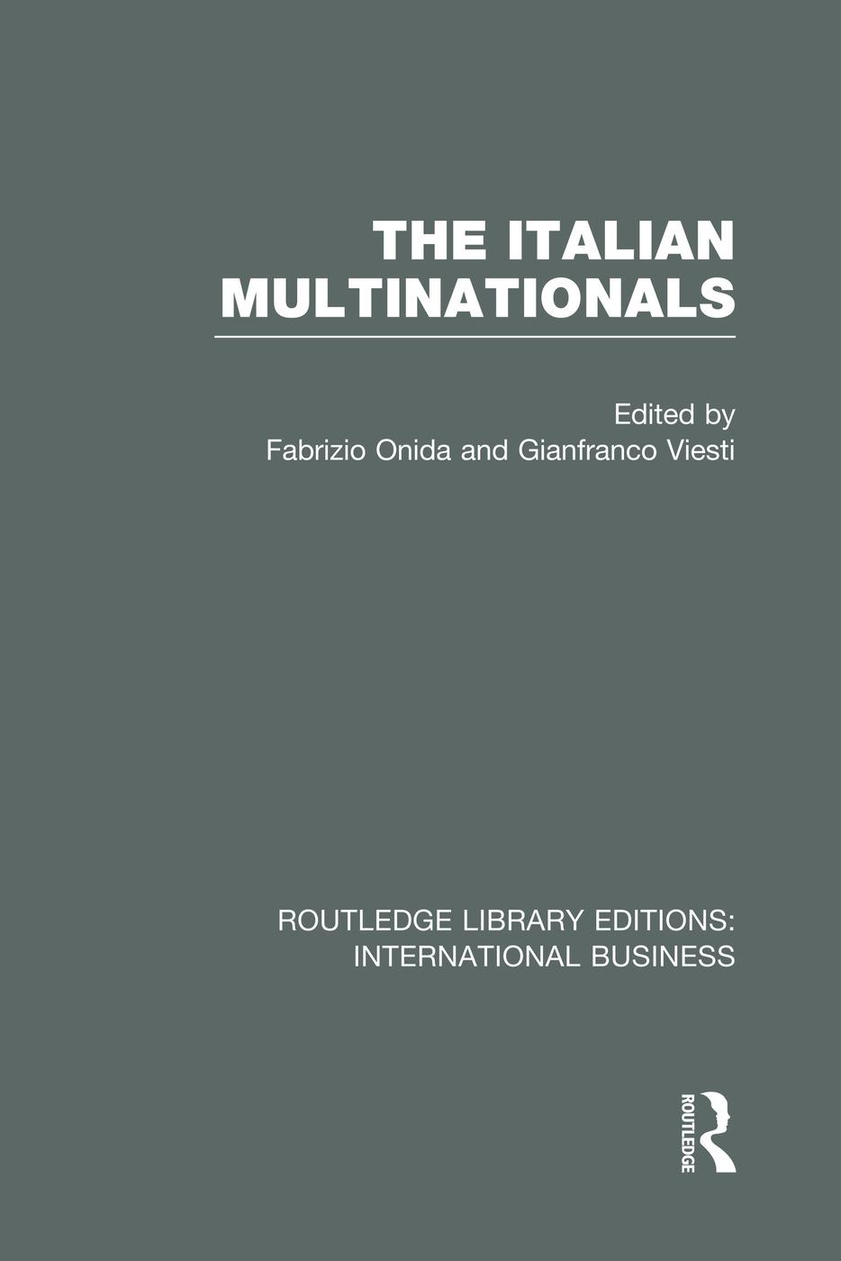 The Italian Multinationals (RLE International Business)