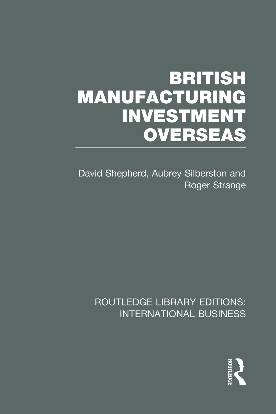 British Manufacturing Investment Overseas (RLE International Business) book cover