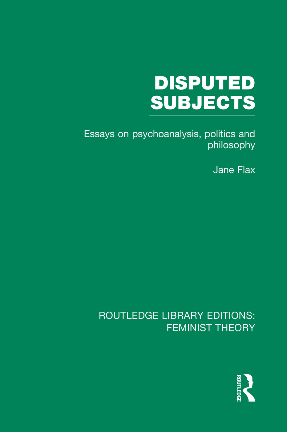 Disputed Subjects (RLE Feminist Theory): Essays on Psychoanalysis, Politics and Philosophy book cover