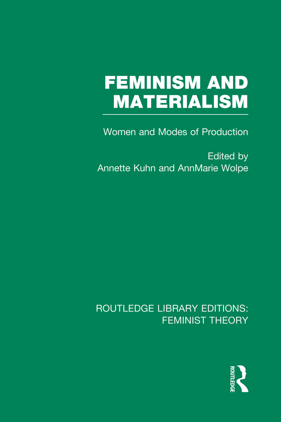 Feminism and Materialism (RLE Feminist Theory): Women and Modes of Production book cover