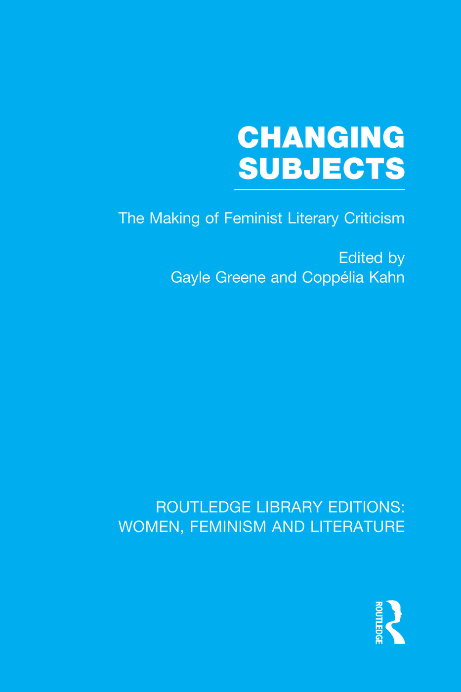 Changing Subjects: The Making of Feminist Literary Criticism book cover