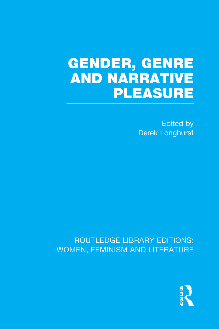 Gender, Genre & Narrative Pleasure book cover
