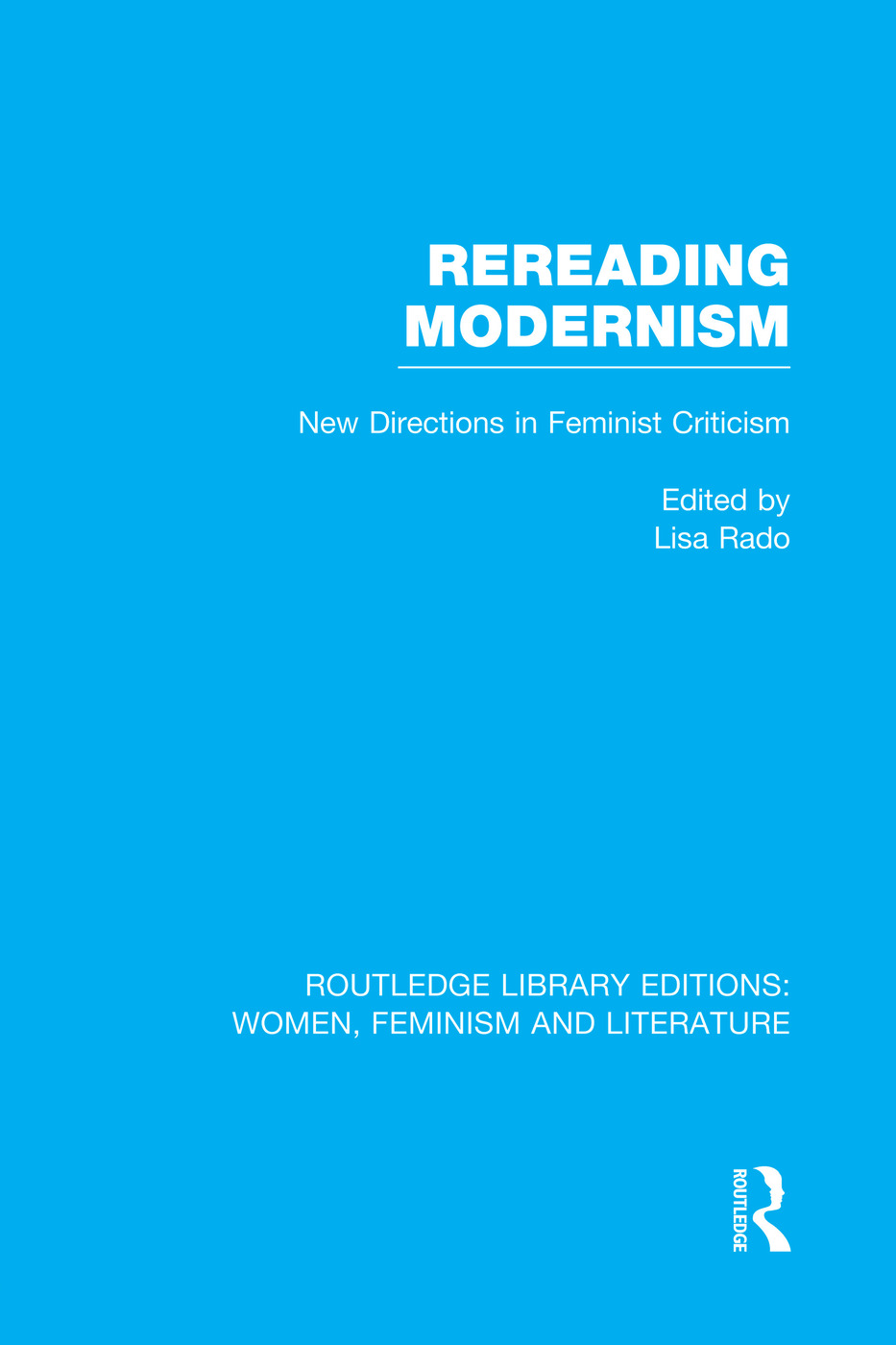 Rereading Modernism: New Directions in Feminist Criticism book cover