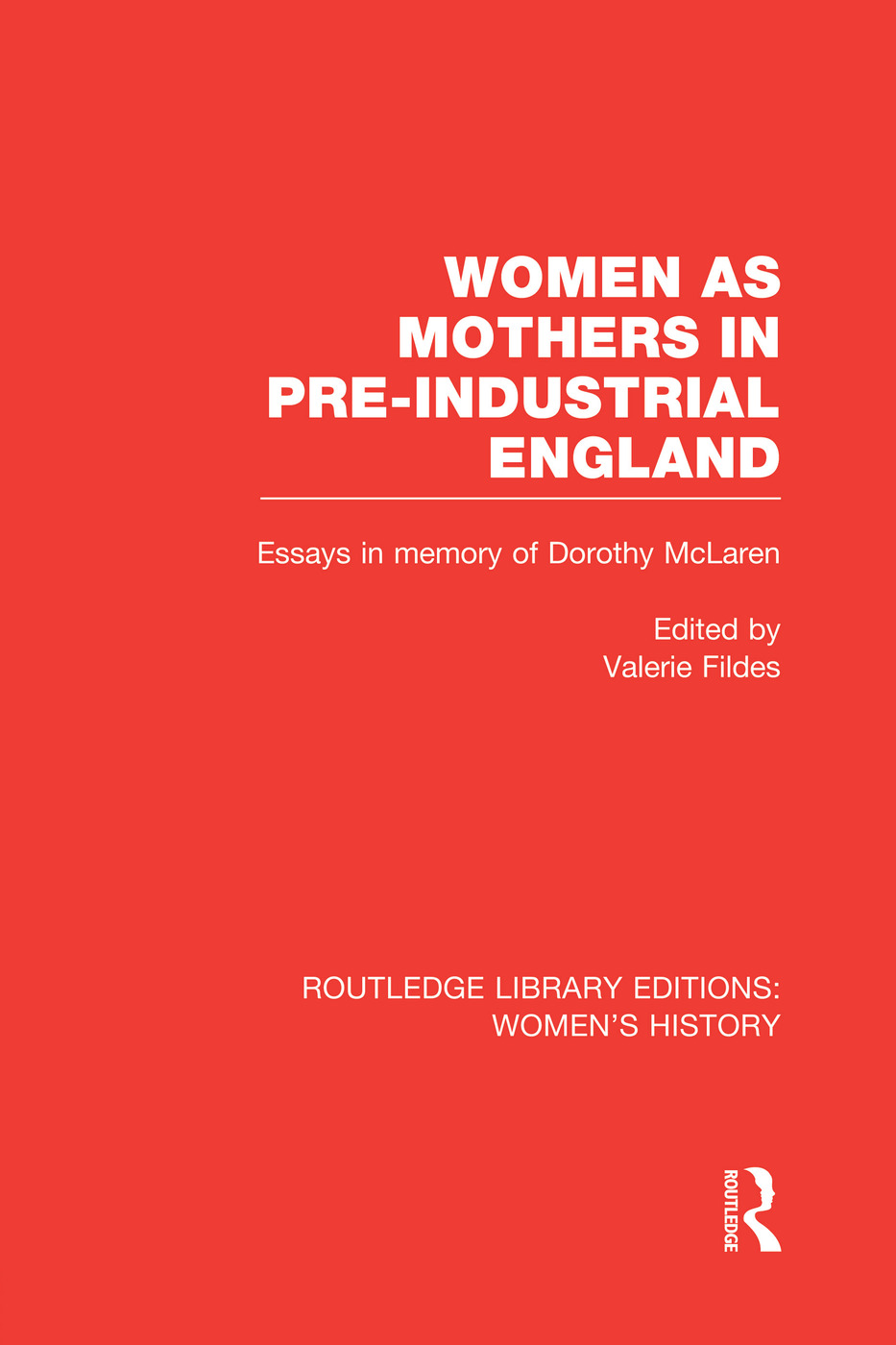Women as Mothers in Pre-Industrial England book cover