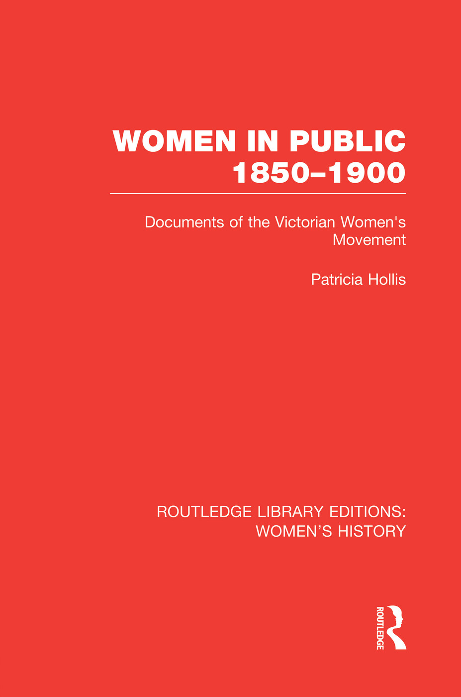 Women in Public, 1850-1900: Documents of the Victorian Women's Movement book cover