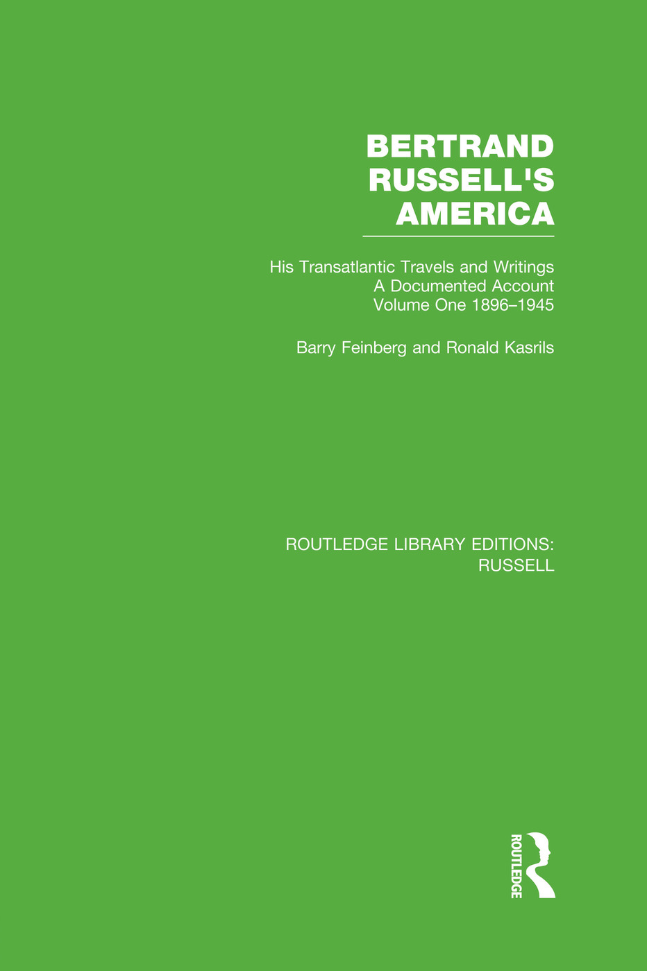 Bertrand Russell's America: His Transatlantic Travels and Writings. Volume One 1896-1945 book cover