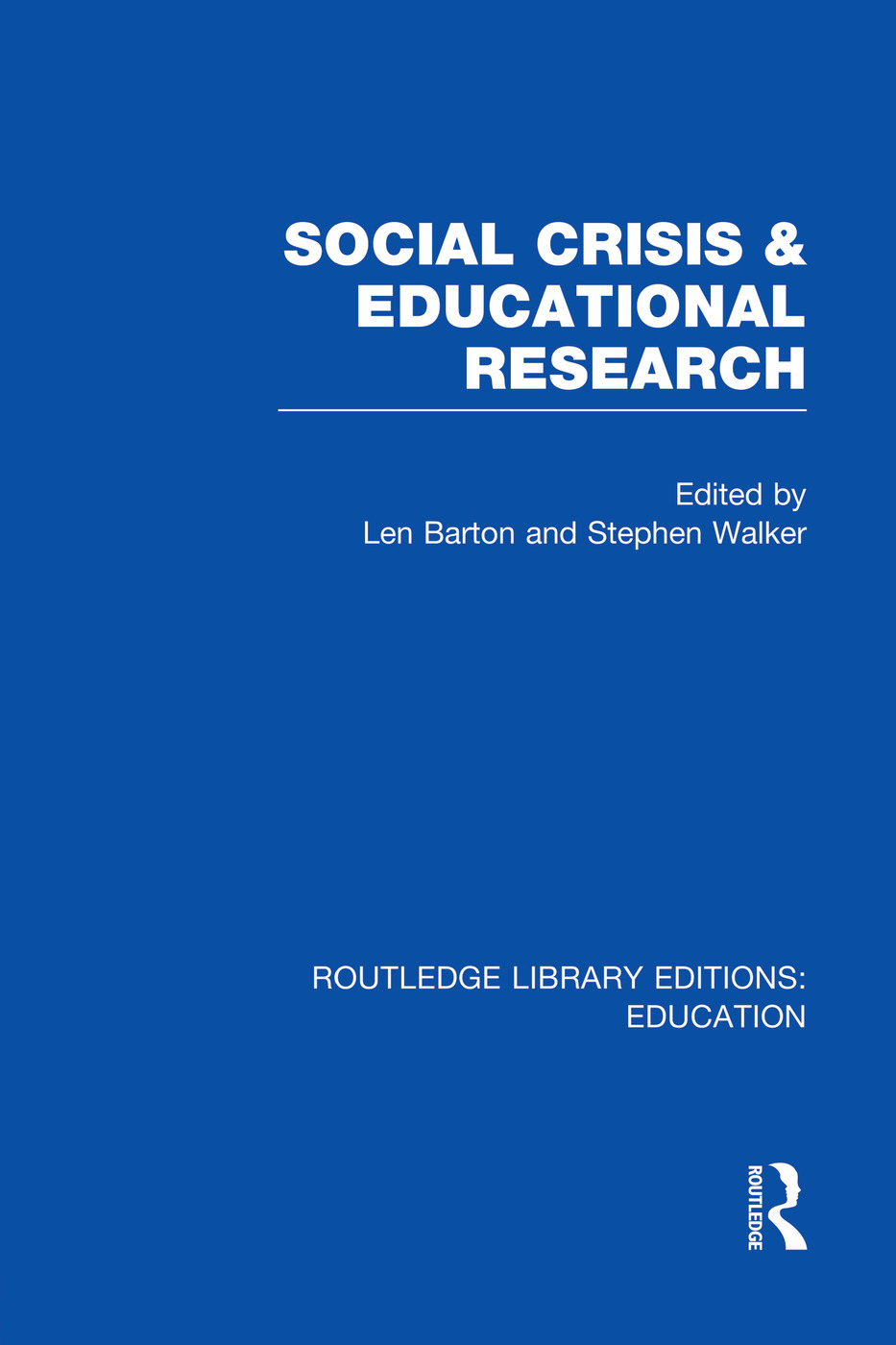 Social Crisis and Educational Research (RLE Edu L): 1st Edition (Paperback) book cover