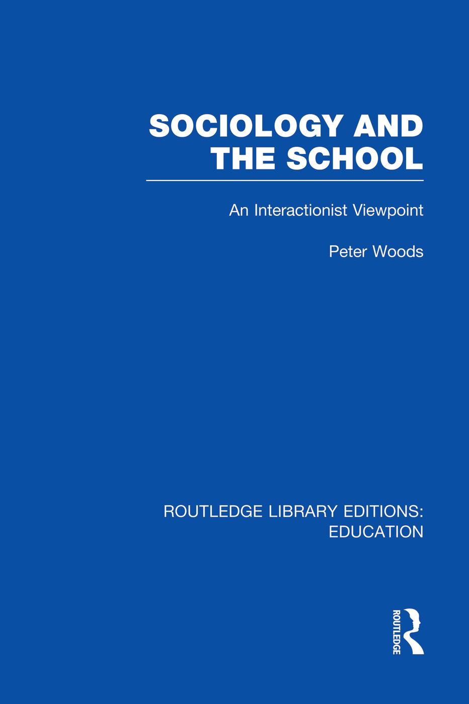 Sociology and the School (RLE Edu L)