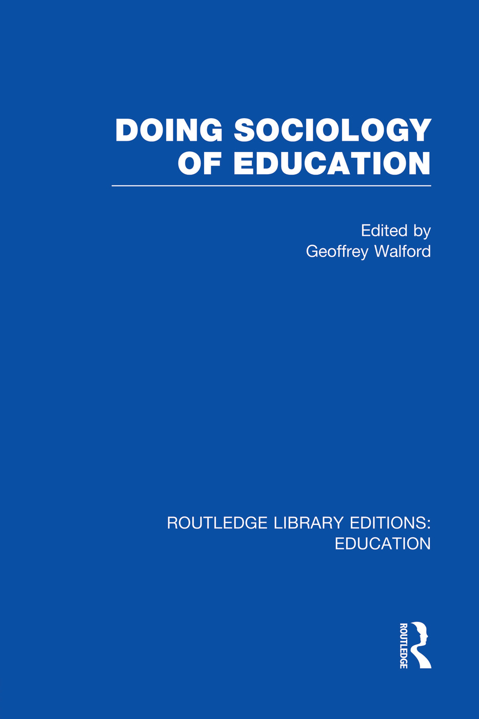 Doing Sociology of Education (RLE Edu L): 1st Edition (Paperback) book cover