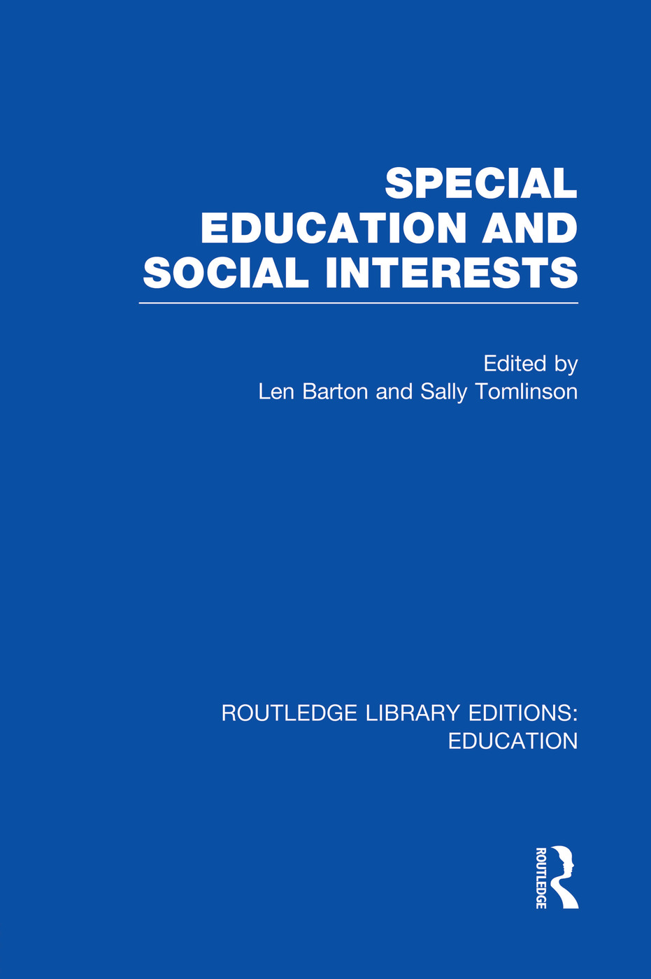 Special Education and Social Interests (RLE Edu M) book cover