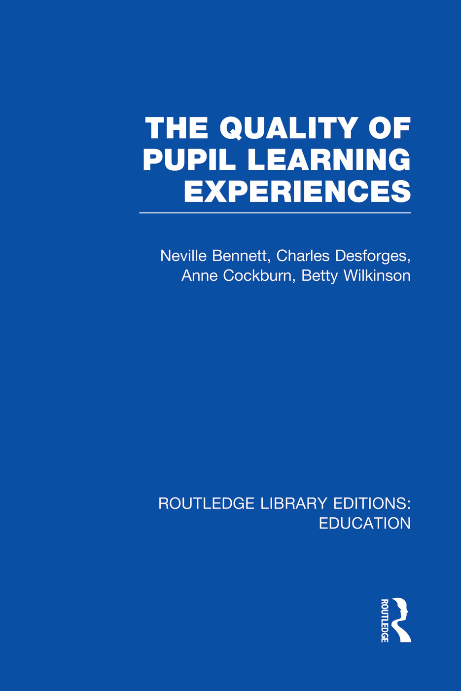 Quality of Pupil Learning Experiences (RLE Edu O) book cover
