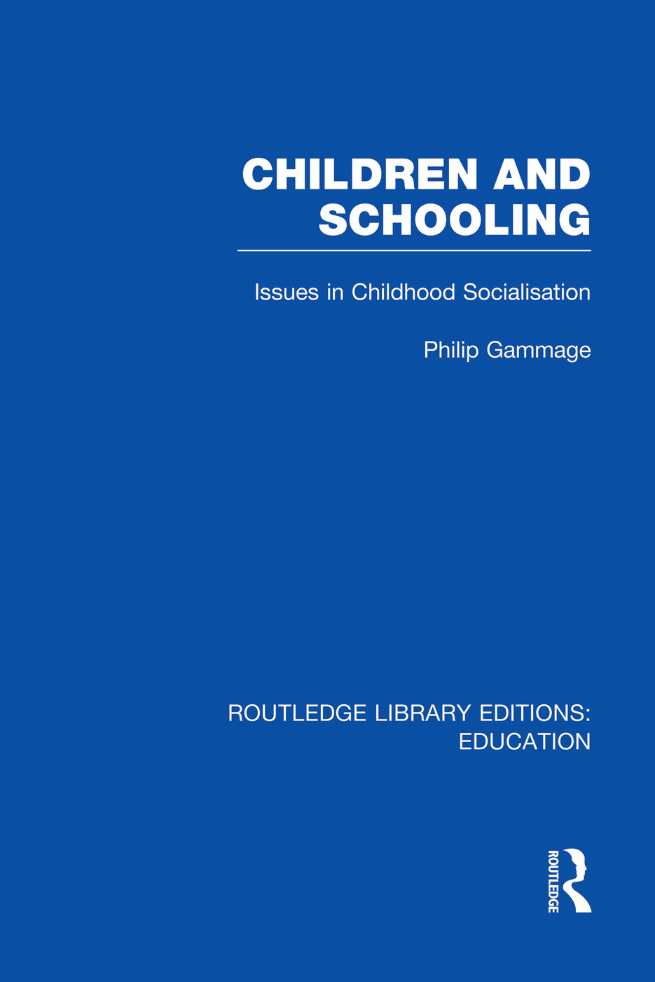 Children and Schooling book cover