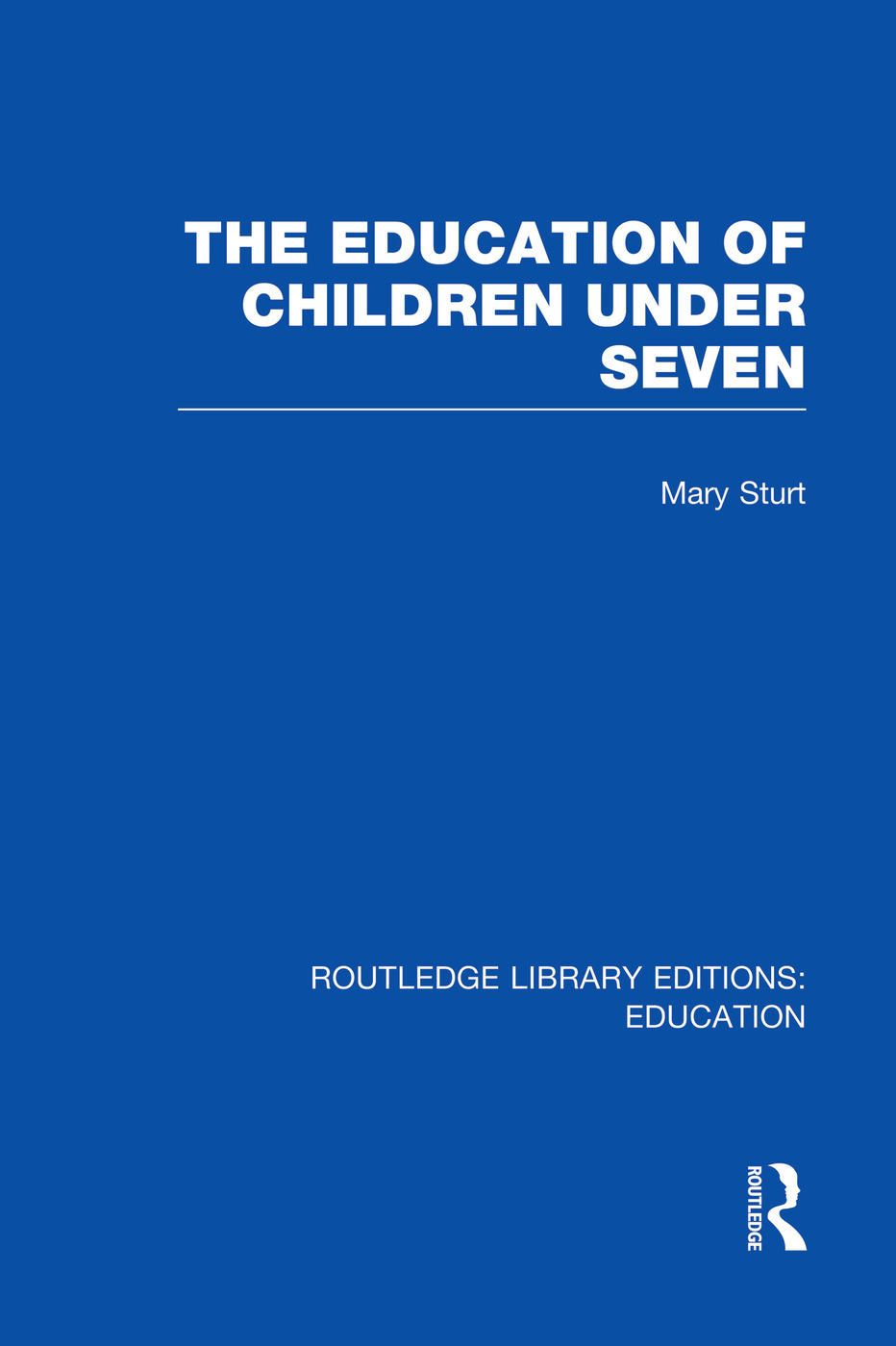 The Education of Children Under Seven book cover