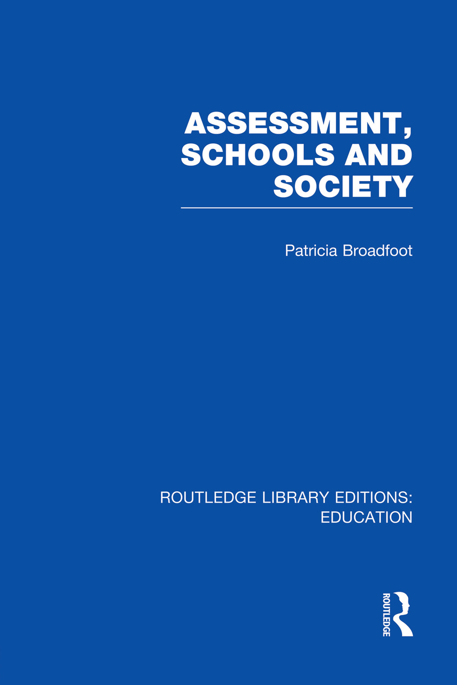 Assessment, Schools and Society book cover
