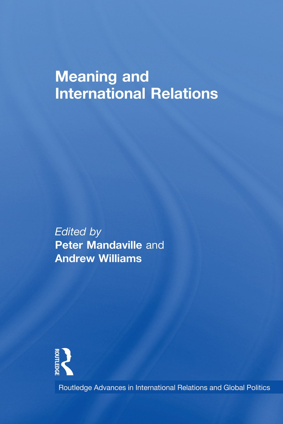 Meaning and International Relations book cover