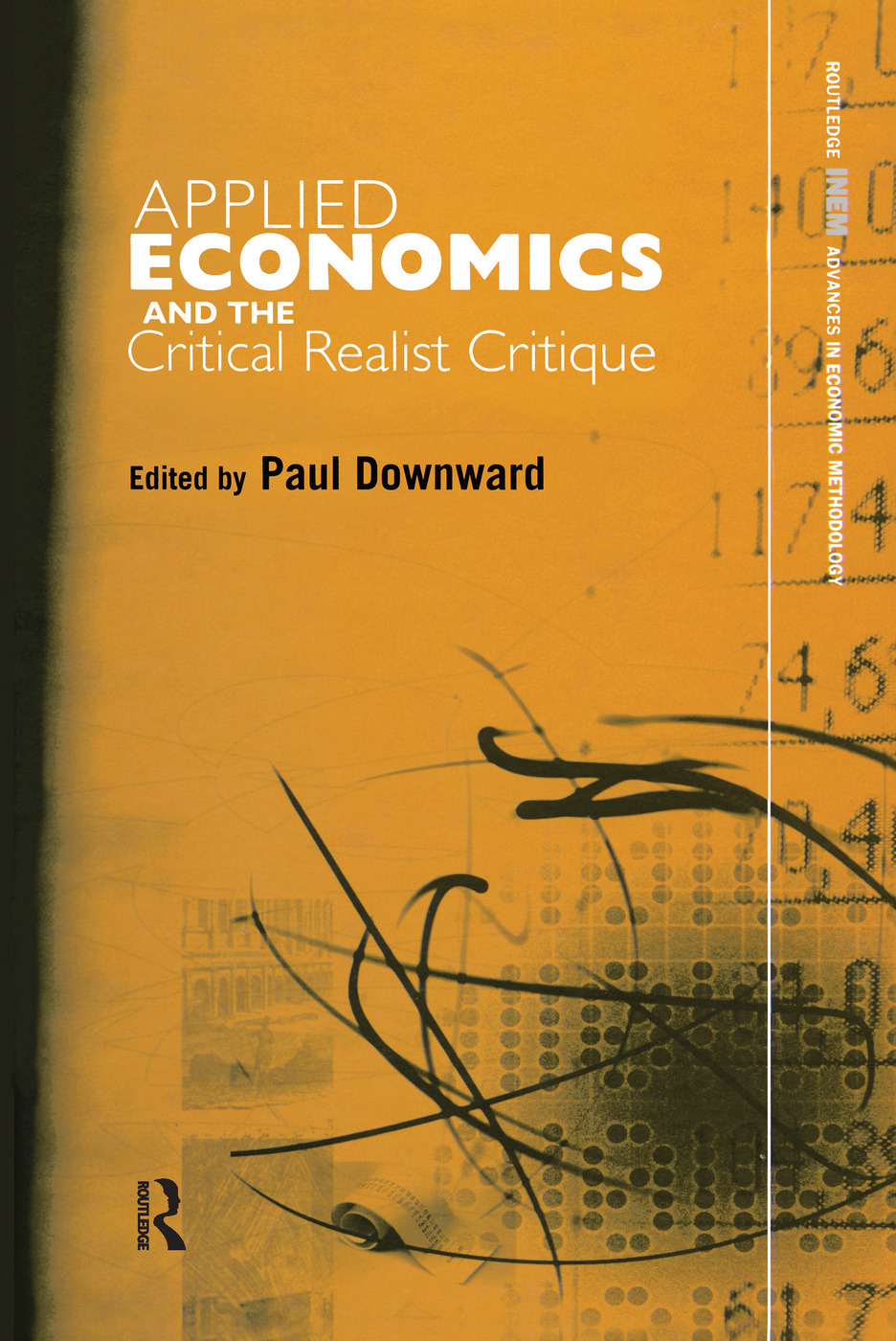 Applied Economics and the Critical Realist Critique: 1st Edition (Paperback) book cover