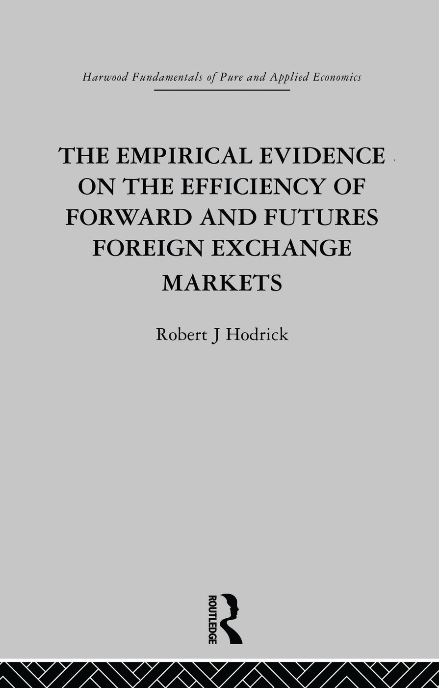 The Empirical Evidence on the Efficiency of Forward and Futures Foreign Exchange Markets: 1st Edition (Paperback) book cover
