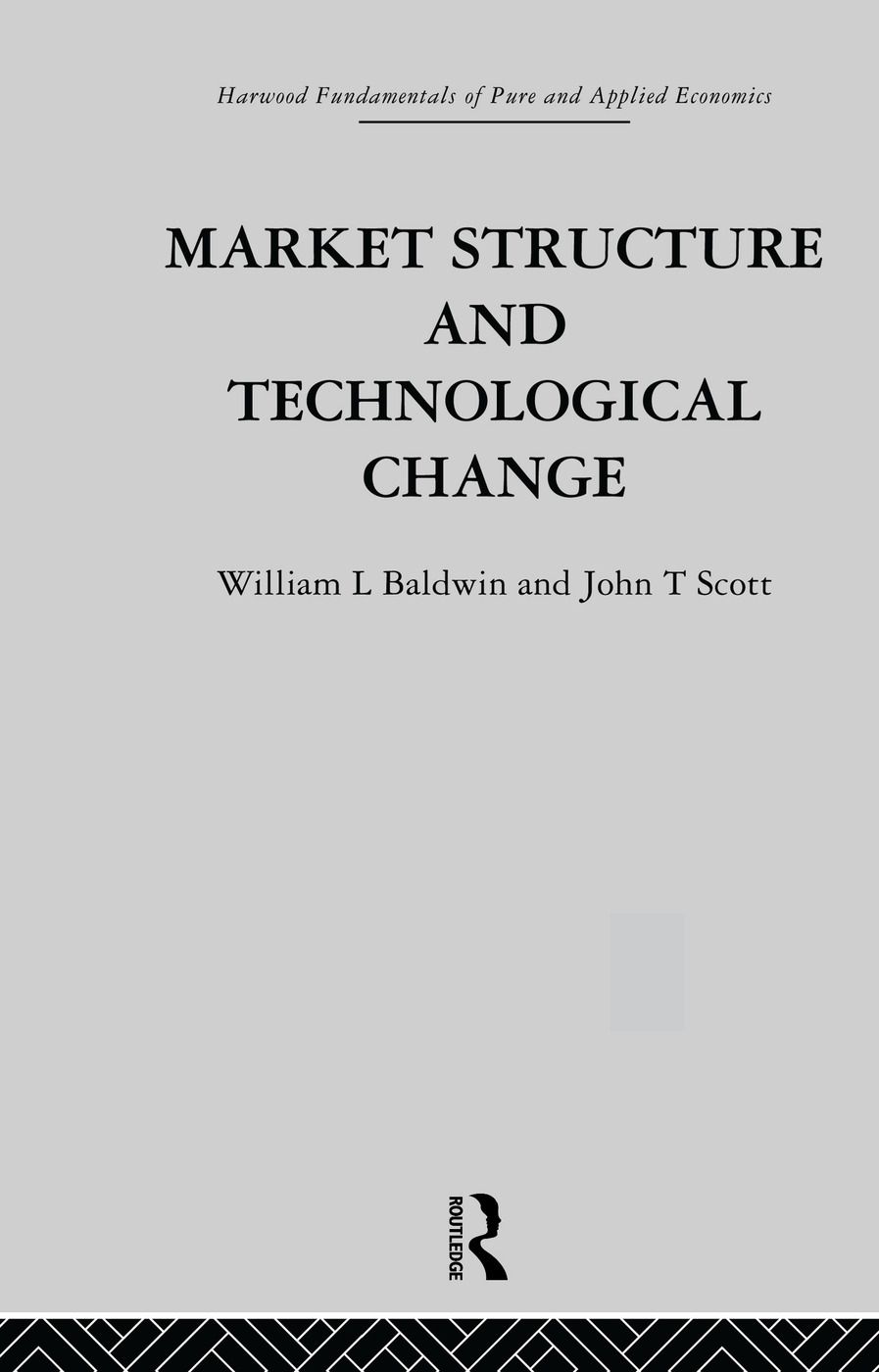 Market Structure and Technological Change: 1st Edition (Paperback) book cover