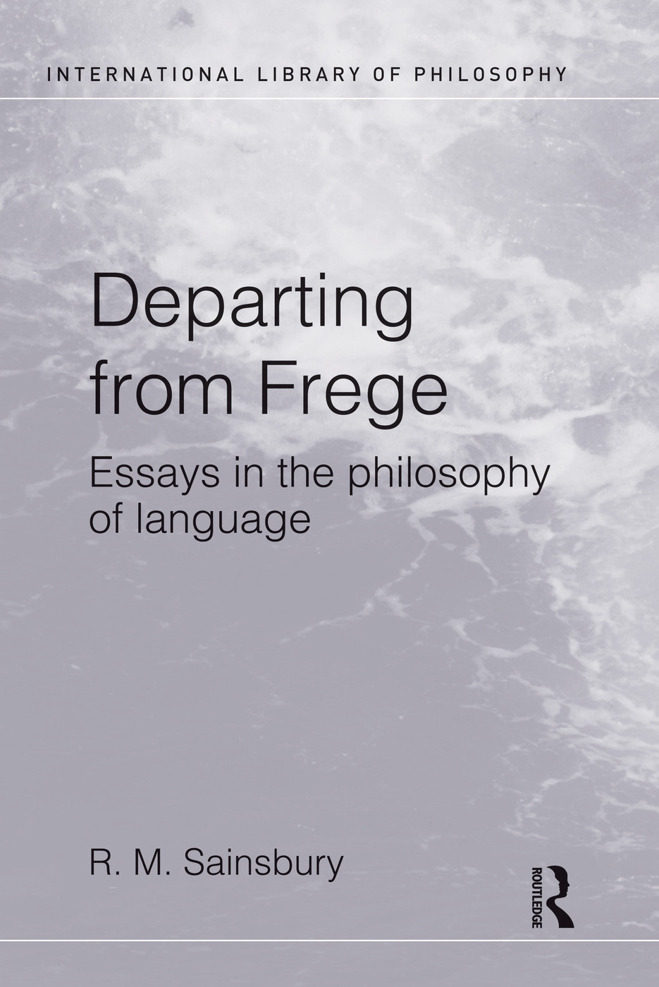 Departing from Frege: Essays in the Philosophy of Language book cover