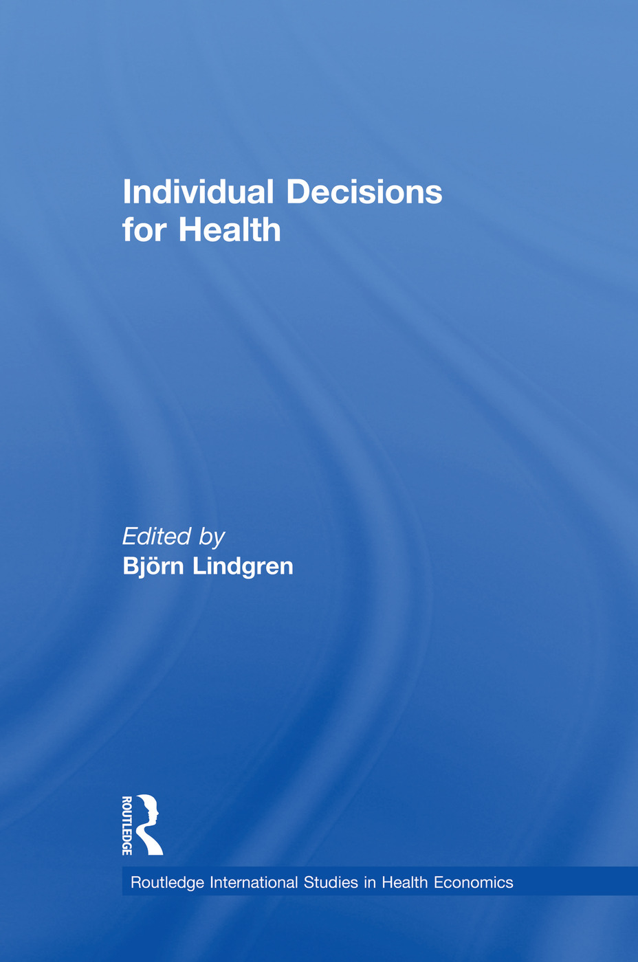 Individual Decisions for Health: 1st Edition (Paperback) book cover