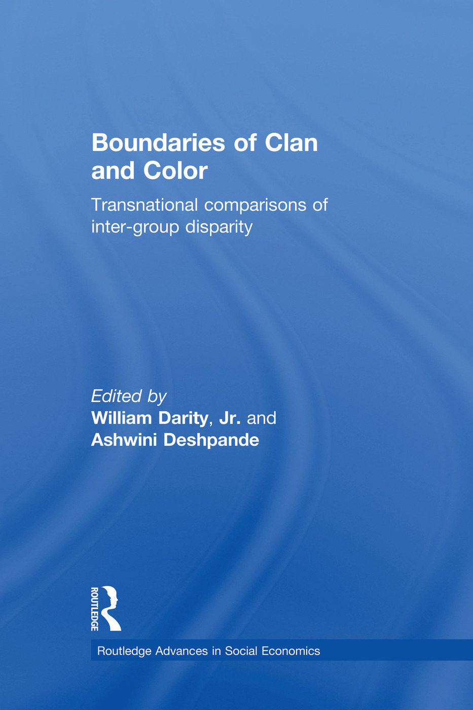 Boundaries of Clan and Color: Transnational Comparisons of Inter-Group Disparity book cover