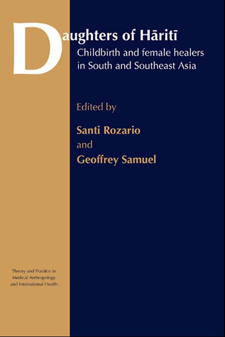 Daughters of Hariti: Childbirth and Female Healers in South and Southeast Asia book cover