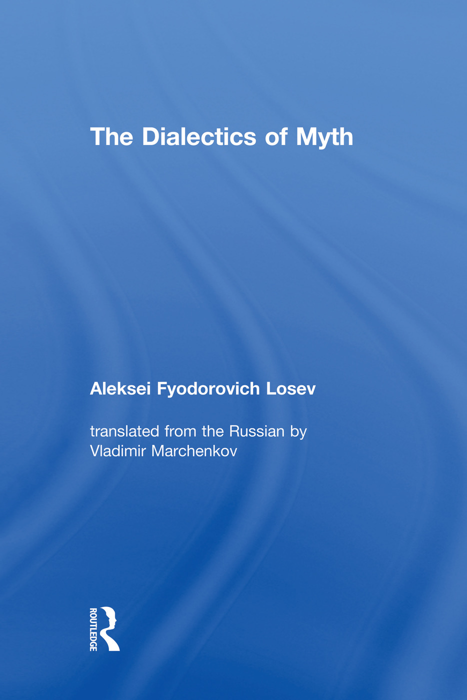 The Dialectics of Myth