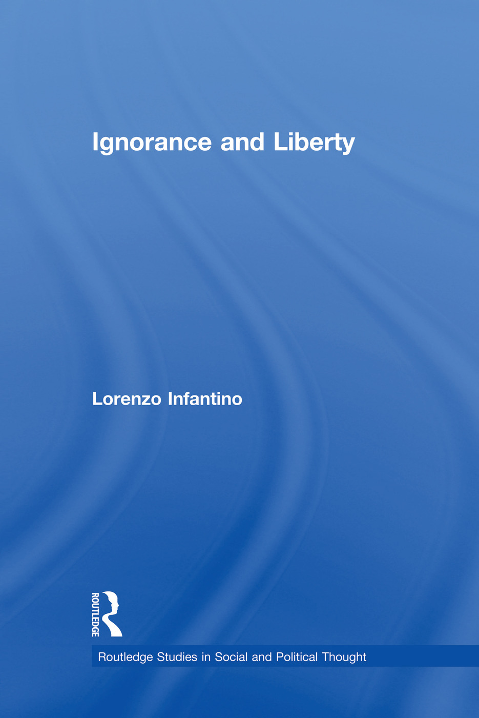 Ignorance and Liberty