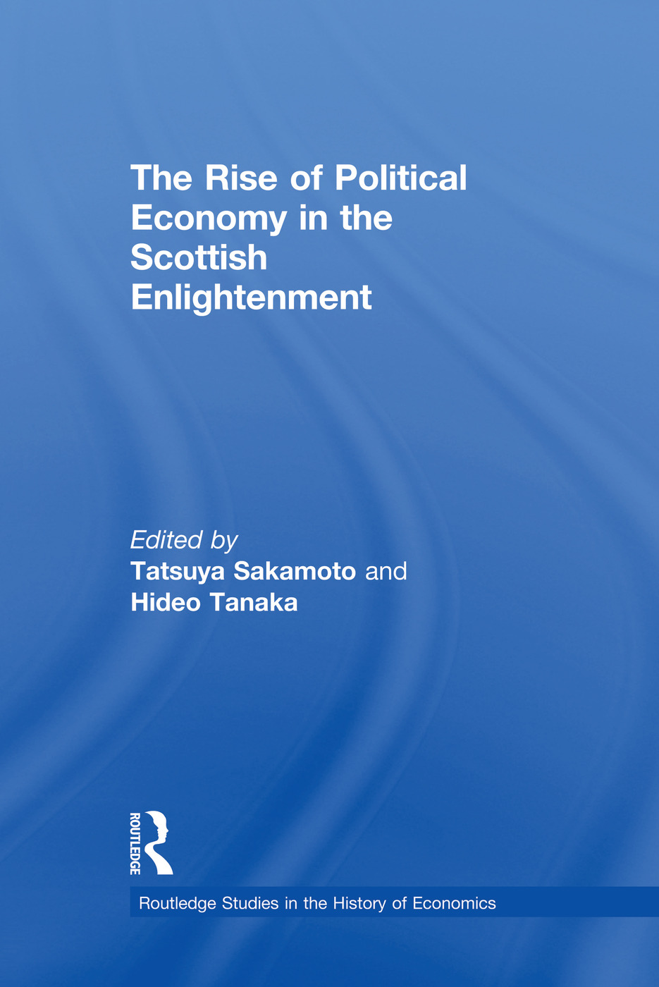 The Rise of Political Economy in the Scottish Enlightenment
