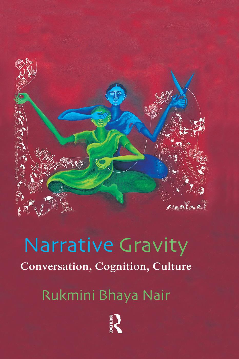 Narrative Gravity: Conversation, Cognition, Culture, 1st Edition (Paperback) book cover