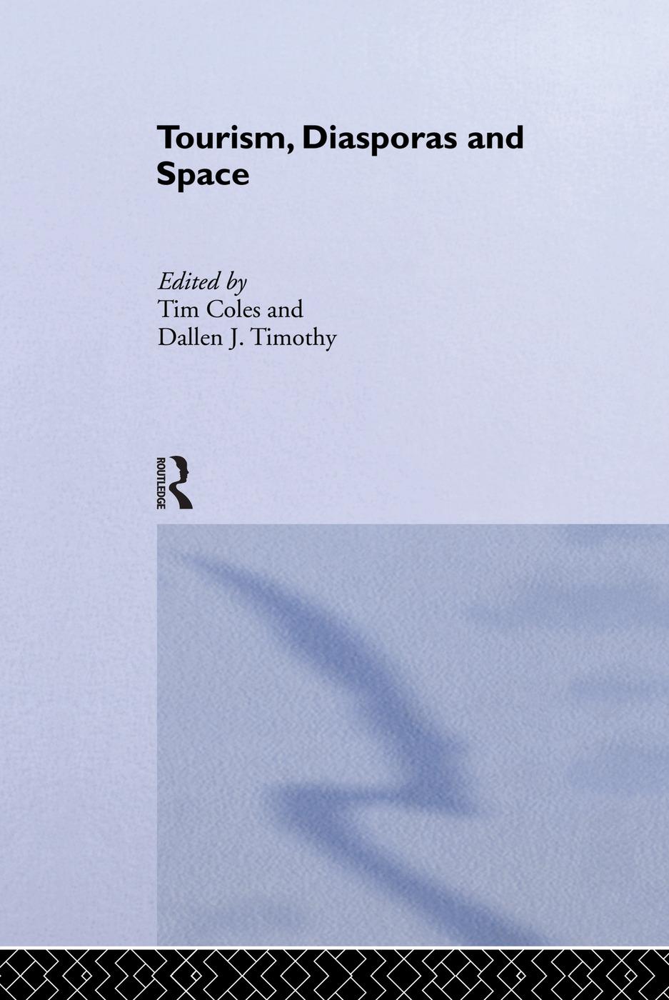 Tourism, Diasporas and Space: 1st Edition (Paperback) book cover