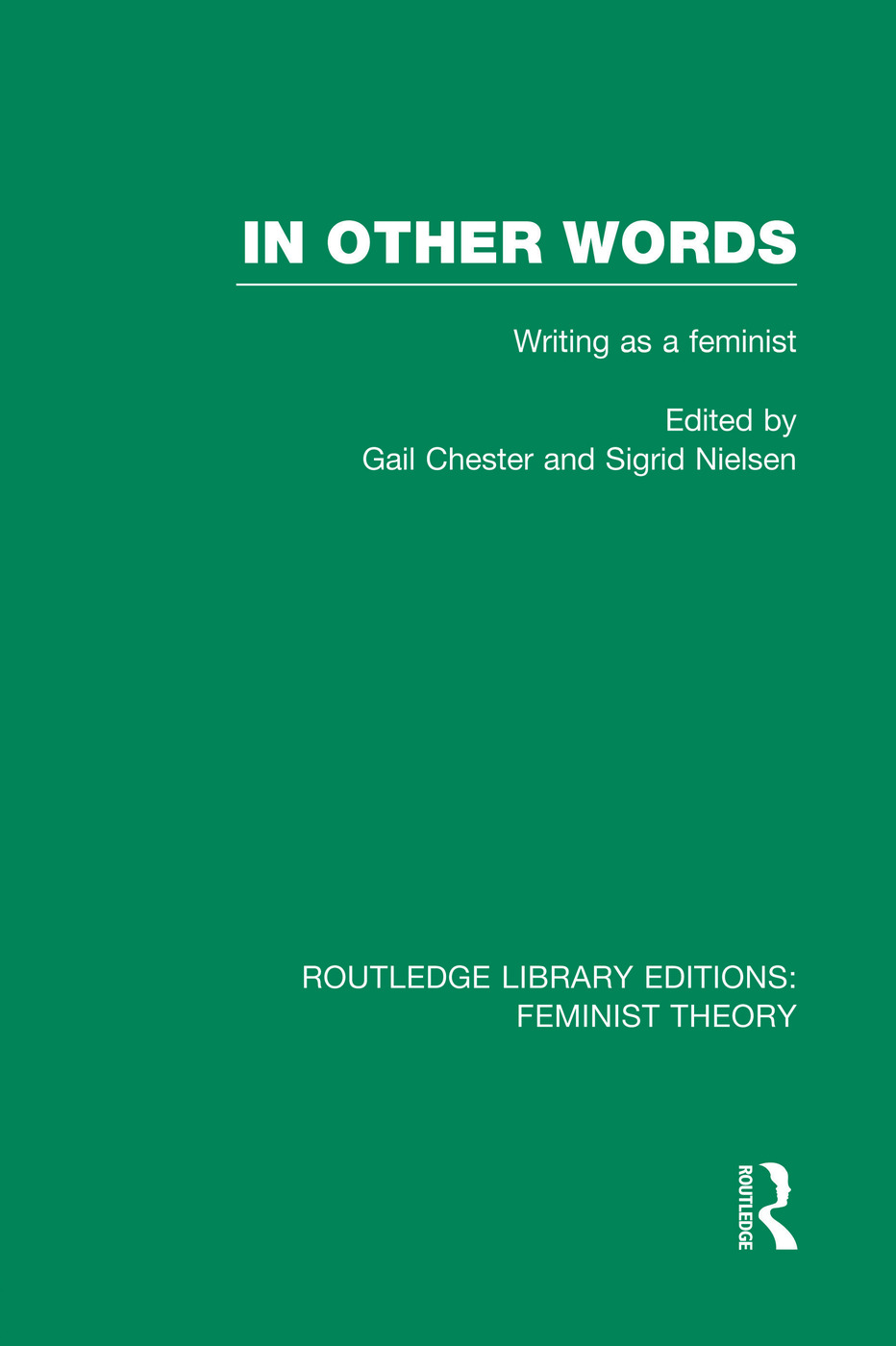 In Other Words (RLE Feminist Theory): Writing as a Feminist book cover