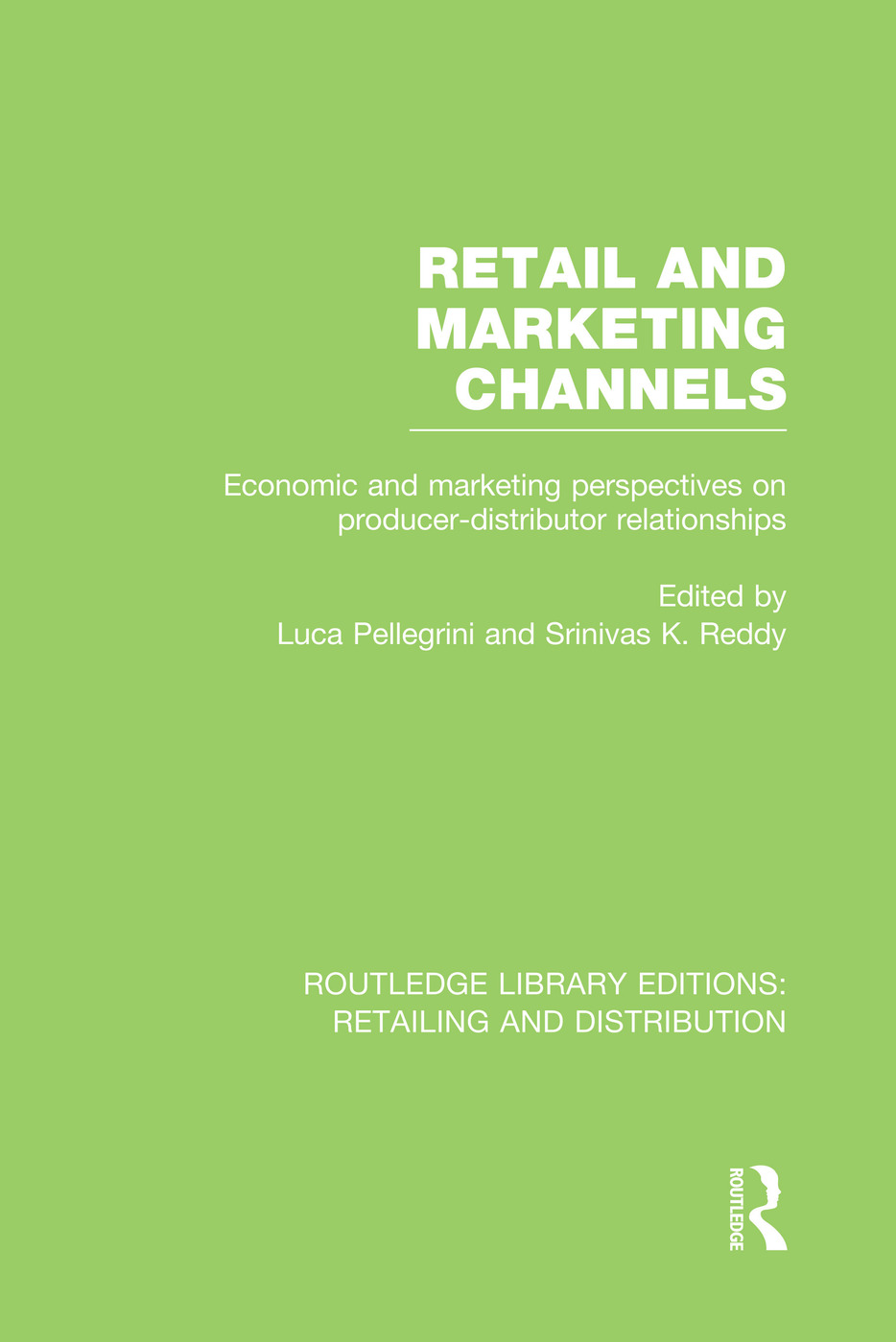 Retail and Marketing Channels (RLE Retailing and Distribution): 1st Edition (Paperback) book cover