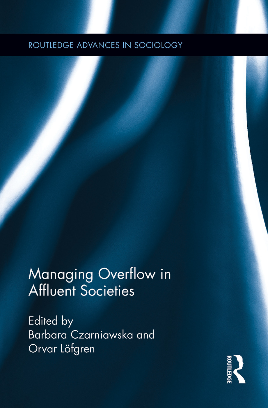 Managing Overflow in Affluent Societies: 1st Edition (Paperback) book cover
