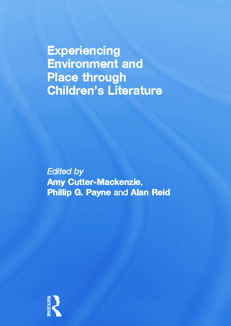 Experiencing Environment and Place through Children's Literature: 1st Edition (Paperback) book cover