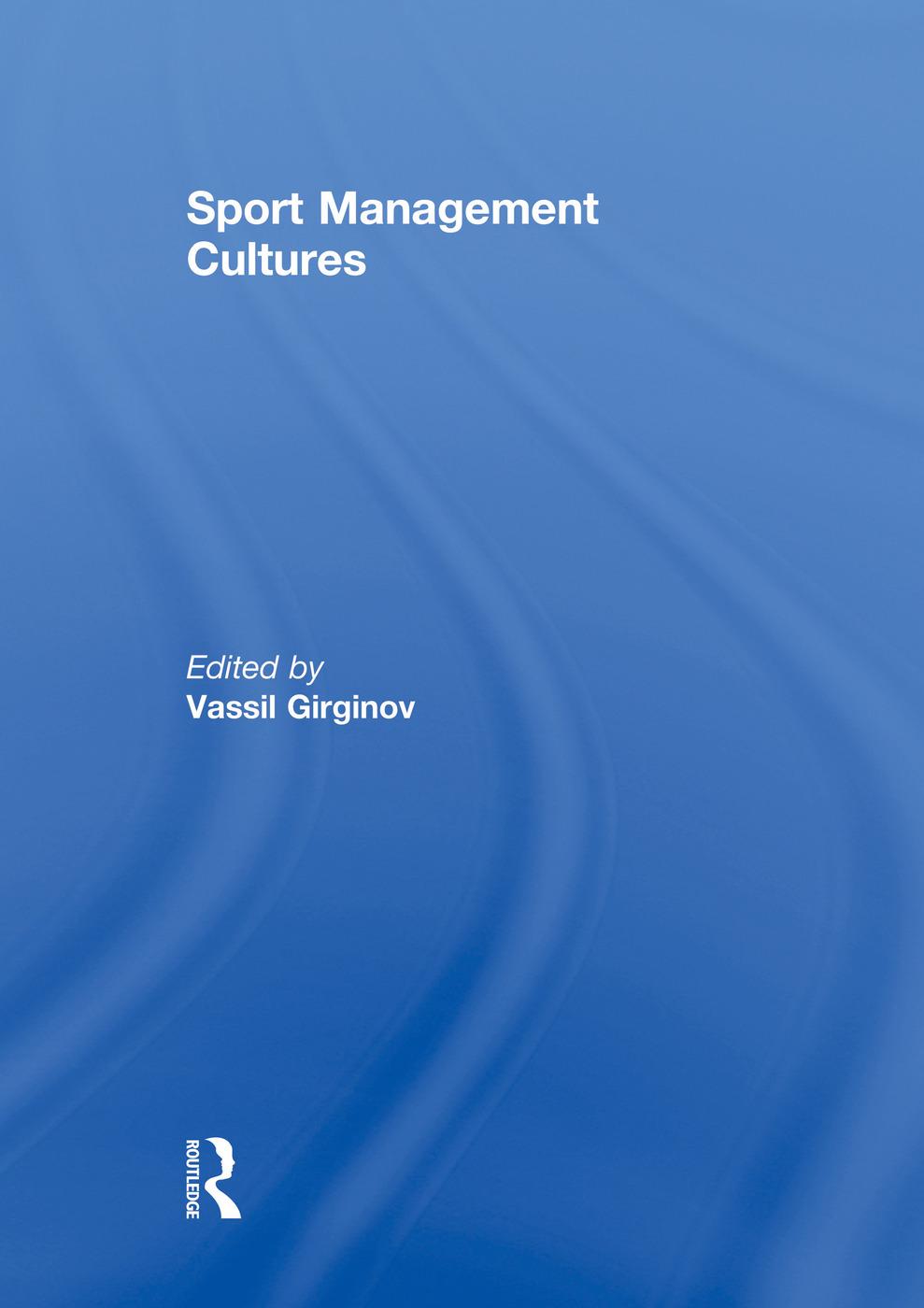 Sport Management Cultures: 1st Edition (Paperback) book cover