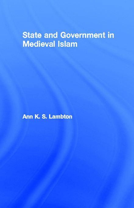 State and Government in Medieval Islam: 1st Edition (Paperback) book cover