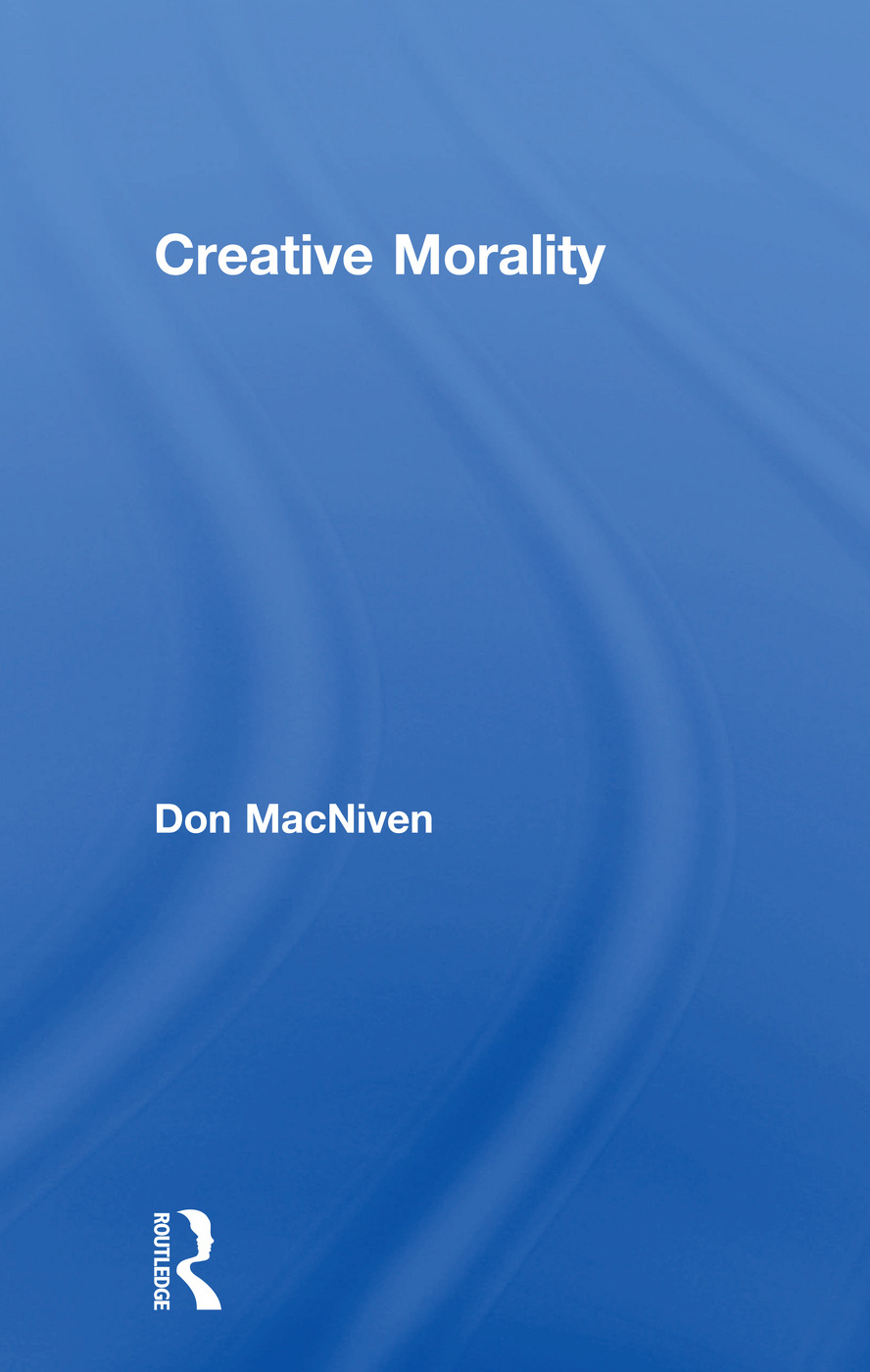 Creative Morality: 1st Edition (Paperback) book cover
