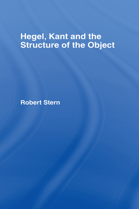 Hegel, Kant and the Structure of the Object (Hardback) book cover