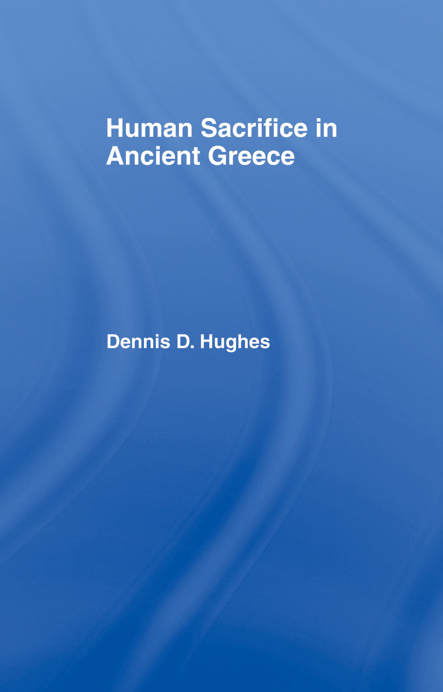 Human Sacrifice in Ancient Greece: 1st Edition (Paperback) book cover