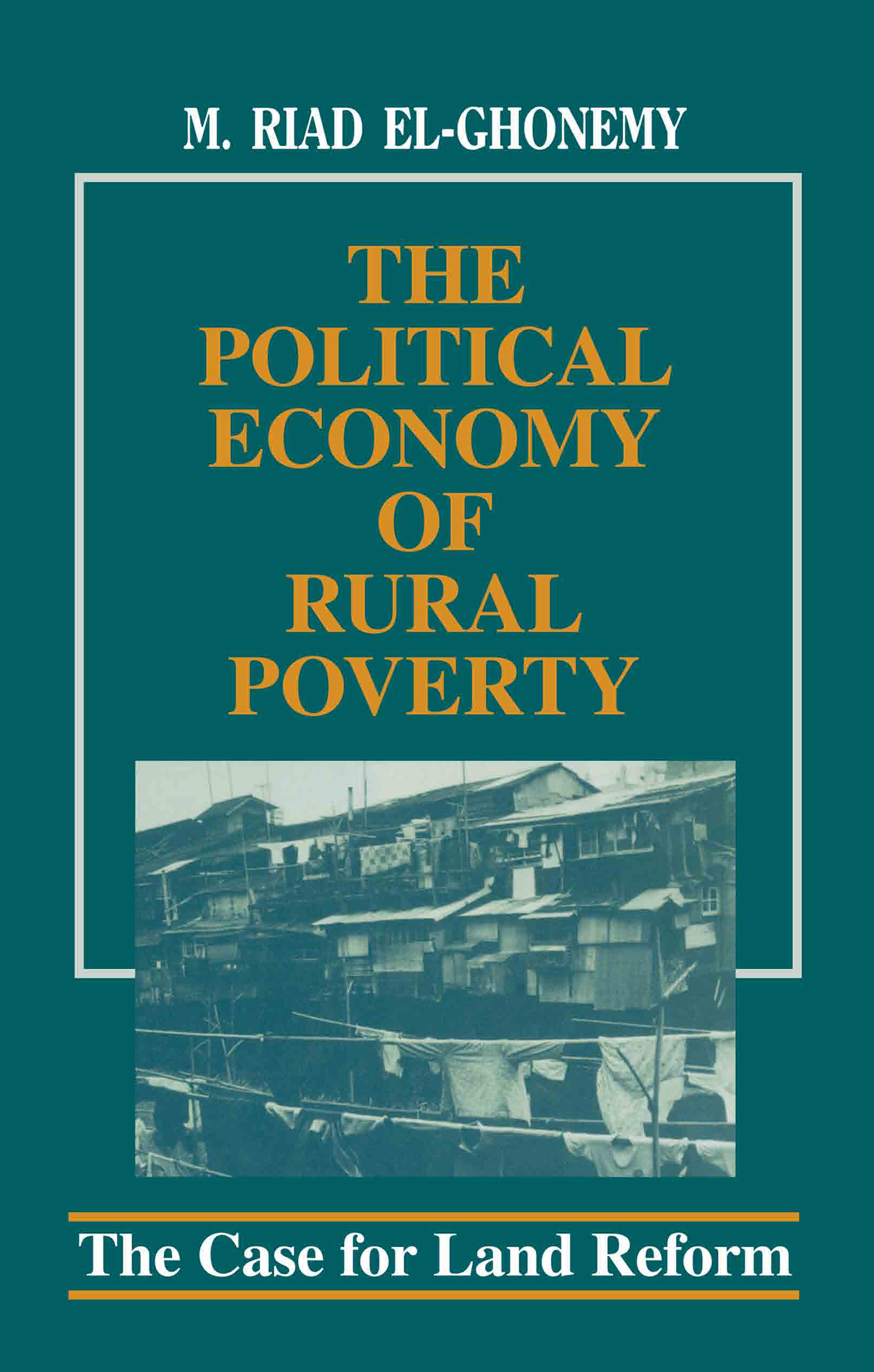 The Political Economy of Rural Poverty: The Case for Land Reform (Paperback) book cover