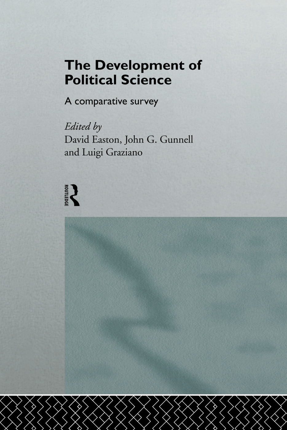 The Development of Political Science: A Comparative Survey (Hardback) book cover