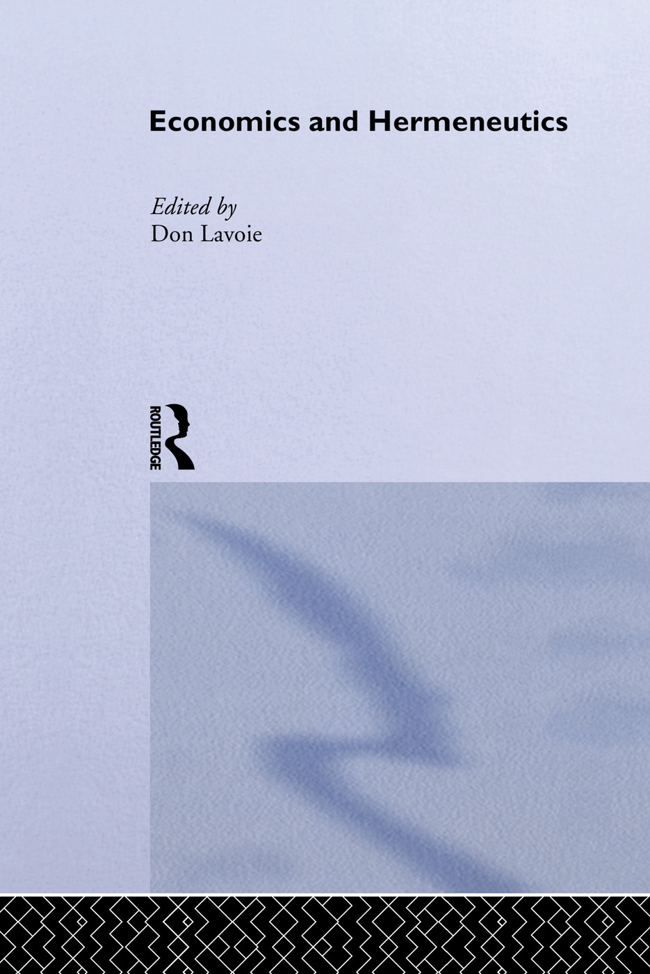 Economics and Hermeneutics (Hardback) book cover