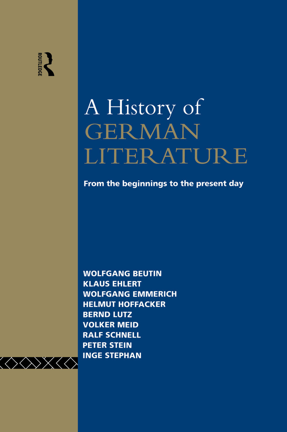 A History of German Literature: From the Beginnings to the Present Day, 1st Edition (Hardback) book cover