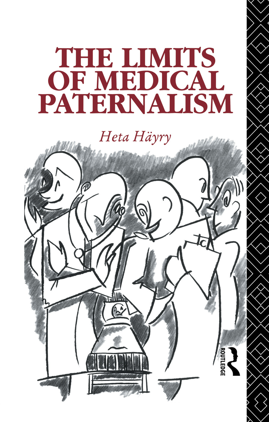 The Limits of Medical Paternalism: 1st Edition (Paperback) book cover