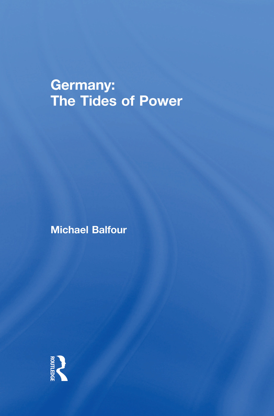 Germany - The Tides of Power
