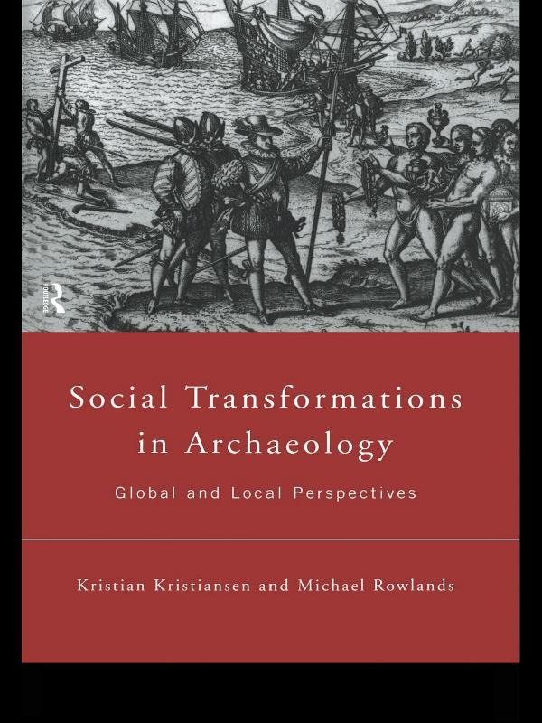 Social Transformations in Archaeology: Global and Local Perspectives book cover