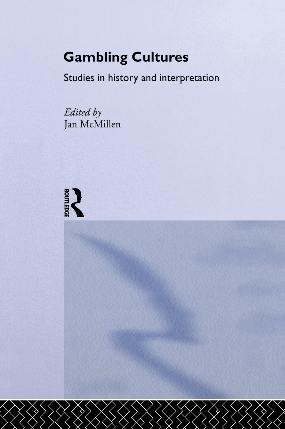 Gambling Cultures: Studies in History and Interpretation (Hardback) book cover